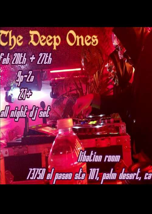 The Deep Ones - Feb 20